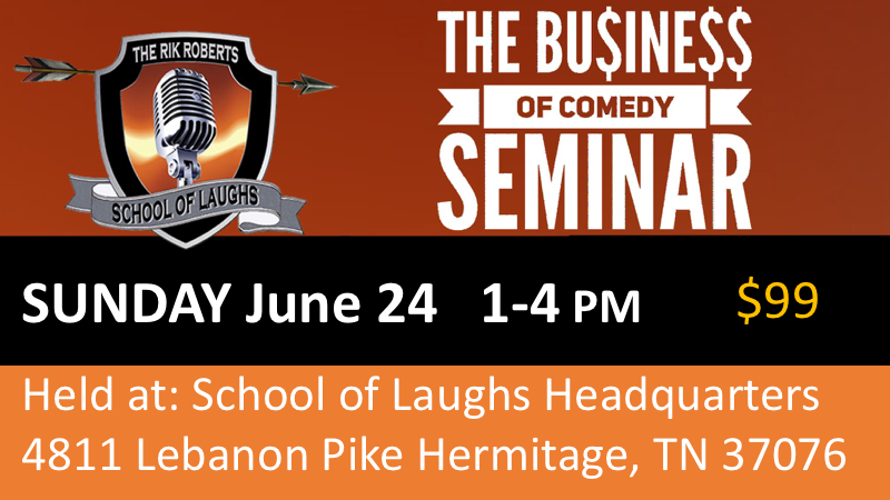 school of laughs business of comedy CLASS june