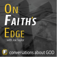 on faiths edge podcast